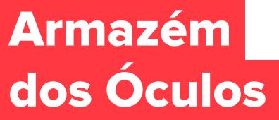 Armazém dos Óculos - Cliente Gluk Varejo